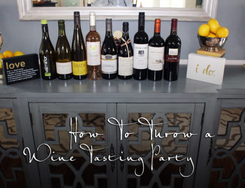 How to Throw a Wine Tasting Party